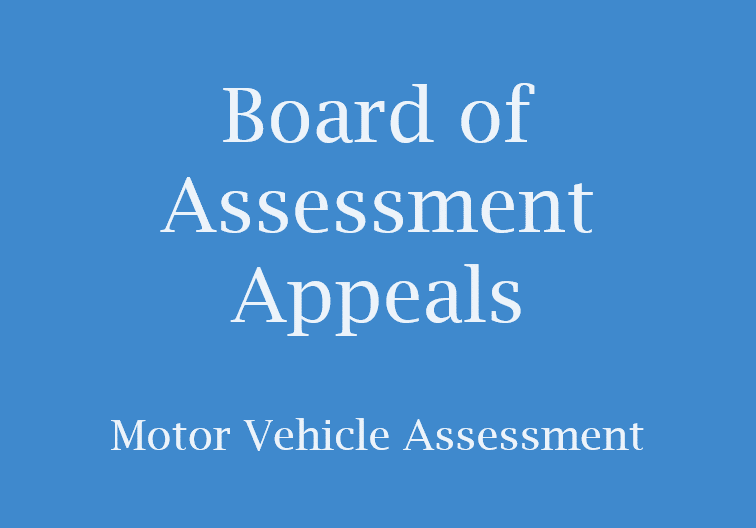 Blue sign with Board of Assessement Appeal Motor Vehicle Assessment